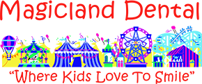 Magicland Childrens Dental of Pacoima